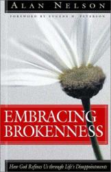 Alan E. Nelson: Embracing Brokenness