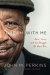 John M. Perkins: Dream with Me: Race, Love, and the Struggle We Must Win