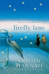 Kristin Hannah: Firefly Lane