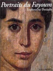Euphrosyne Doxiadis: Portraits du Fayoum