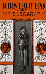 Woodruff-Brooks, Cheryl: Golden Beauty Boss: The Story of Madame Sara Spencer Washington and the Apex Empire