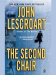 John Lescroart: The Second Chair (Dismas Hardy Book 10)