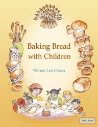 Warren Lee Cohen: Baking Bread With Children (Crafts Series)