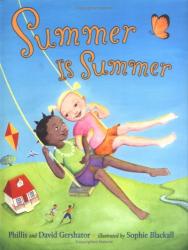 Phillis Gershator: Summer Is Summer