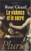 René Girard: La Violence et le sacré