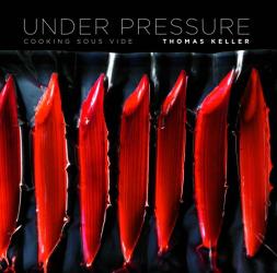 Thomas Keller: Under Pressure