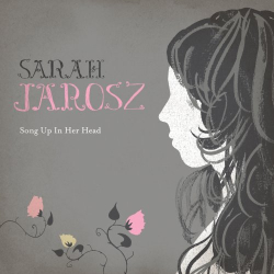 Sarah Jarosz - Song Up in Her Head