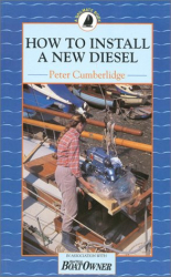 Peter Cumberlidge: How To Install a New Diesel Engine