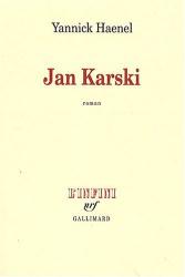 Yannick Haenel: Jan Karski