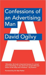 David Ogilvy: Confessions of an Advertising Man
