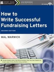 Mal Warwick: How to Write Successful Fundraising Letters (w/CD) (The Jossey-Bass Nonprofit Guidebook Series)