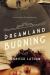 Jennifer Latham: Dreamland Burning