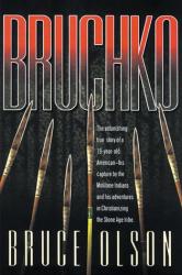 Bruce Olson: Bruchko