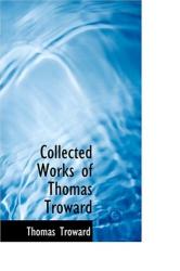 Thomas Troward: Collected Works of Thomas Troward