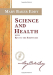 Mary Baker Eddy: Science and Health with Key to the Scriptures (Authorized Edition)