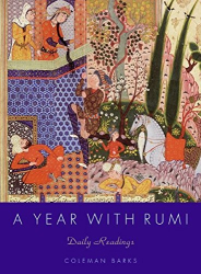 Coleman Barks: A Year with Rumi: Daily Readings