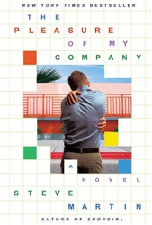 : The Pleasure of My Company: A Novella