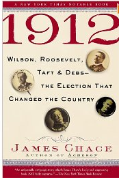Zzz 1912 Wilson, Roosevelt, Taft and Debs The Election that Changed the Country