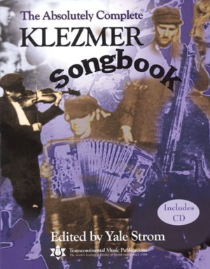 Absolutely Complete Klezmer Songbook (fake book)