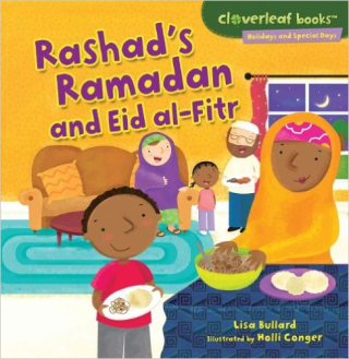 Rashad's Ramadan and Eid Al-Fitr:  For Muslims, Ramadan is a time for fasting, prayer, and thinking of others. Rashad tries to be good all month. When it's time for Eid al-Fitr, he feasts and plays! Find out how people celebrate this special time of year.