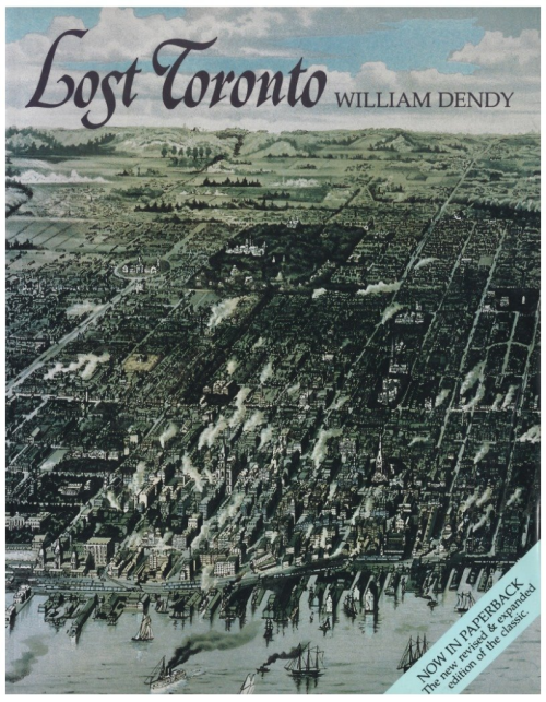 Lost Toronto by William Dendy