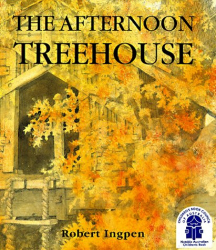 Robert Ingpen: The Afternoon Treehouse