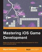 Mastering iOS Game Development 9781783554355_s