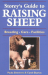 Paula Simmons: Storey's Guide to Raising Sheep: Breeds, Care, Facilities