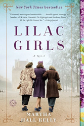 Kelly, Martha Hall: Lilac Girls: A Novel