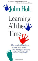 John Holt: Learning All The Time