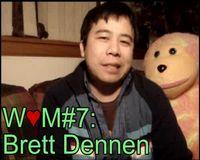 W♥M Video #7: Brett Dennen