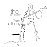 The Temptation of Saint Anthony - Complacence in a Bear Trap