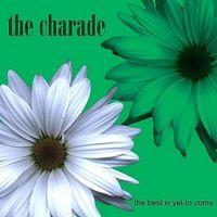 The Charade - Monday Morning