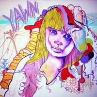 Yawn - Empress