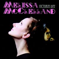 Melissa McClelland - Victoria Day (April & May Showers)
