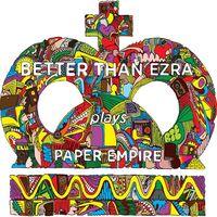 Better Than Ezra - Absolutely Still