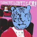 Tiger! Shit! Tiger! Tiger! - Crime Wave