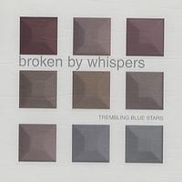 Trembling Blue Stars - Sometimes I Still Feel the Bruise