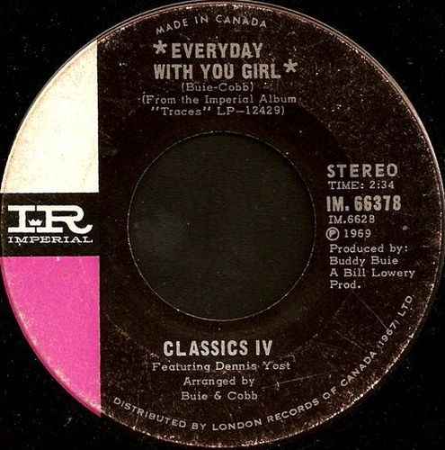 Classics IV - Everyday With You Girl