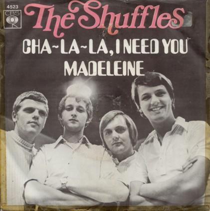 The Shuffles - Cha-La-La, I Need You (Stereo)