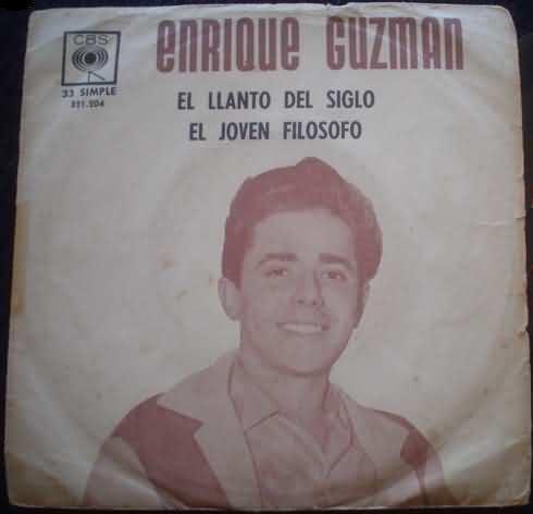 Enrique Guzmán - El Llanto del Siglo