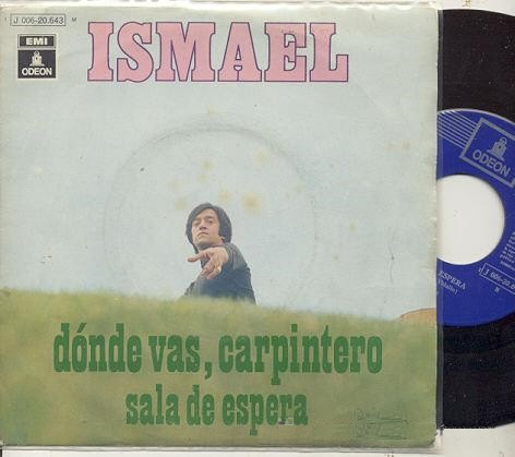 Ismael - Dónde vas, carpintero