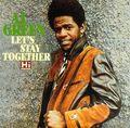08-Al Green - Let's Stay Together -  I've Never Found a Girl