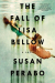 Susan Perabo: The Fall of Lisa Bellow