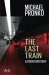 Michael Pronko: The Last Train (Detective Hiroshi) (Volume 1)