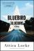 Attica Locke: Bluebird, Bluebird
