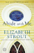 Elizabeth Strout: Abide with Me: A Novel