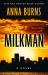 Anna Burns: Milkman (Thorndike Press Large Print Basic)