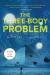 Cixin Liu: The Three-Body Problem