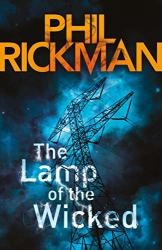 Rickman, Phil: The Lamp of the Wicked (Merrily Watkins Mysteries)